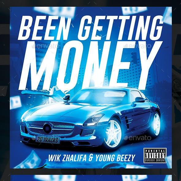 Been Getting Money Album / Mixtape Cover