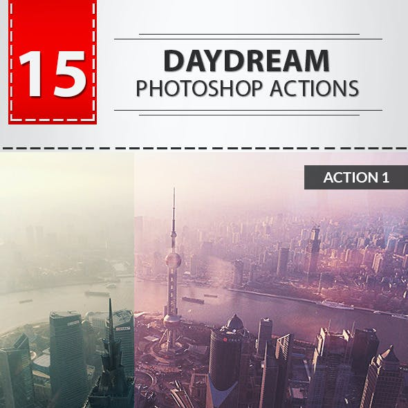 15 Daydream Photoshop Actions