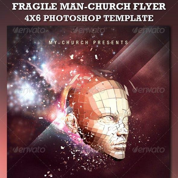 Fragile Man-Church Flyer Template