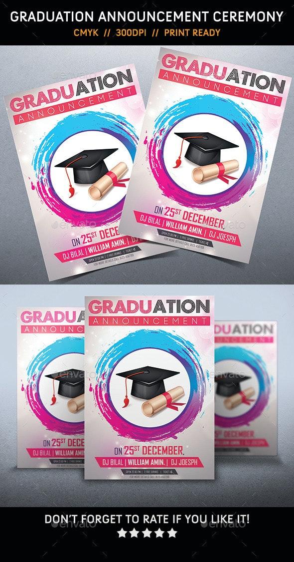 Graduation Announcement Ceremony - Flyers Print Templates