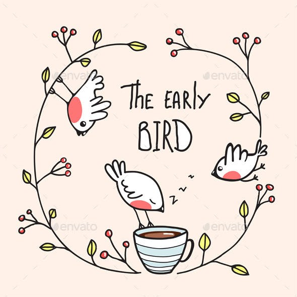 The Early Bird Saying with Birds and Coffee