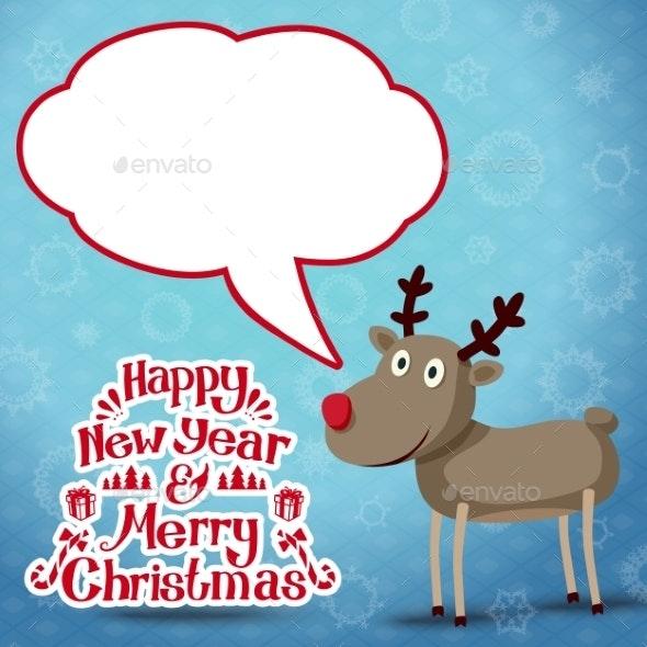 Reindeer with Speech Bubble - Christmas Seasons/Holidays