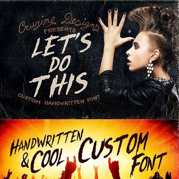 Let's Do This Custom Font