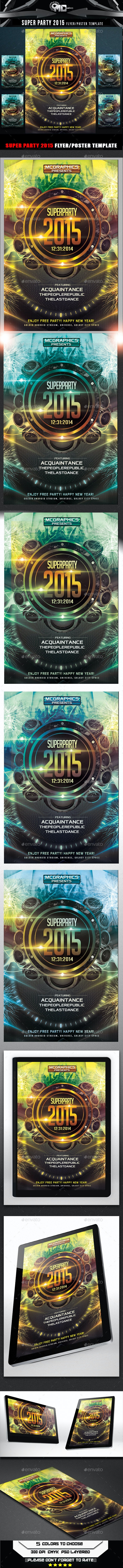 Super Party 2015 Flyer Template - Flyers Print Templates