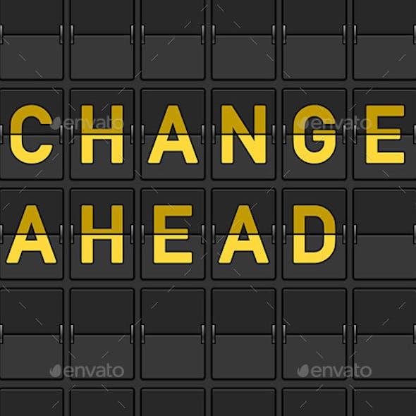 Change Ahead Flip Board