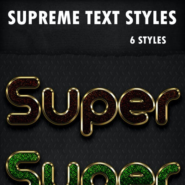 Supreme Text Styles