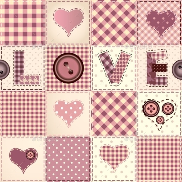 Patchwork with the Word Love. - Patterns Decorative