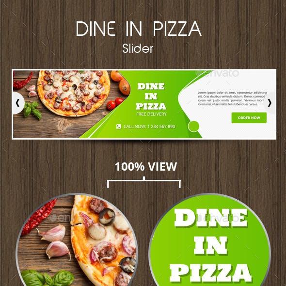 Dine In Pizza Slider