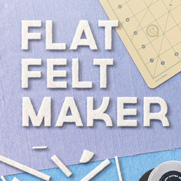 Flat Felt Maker