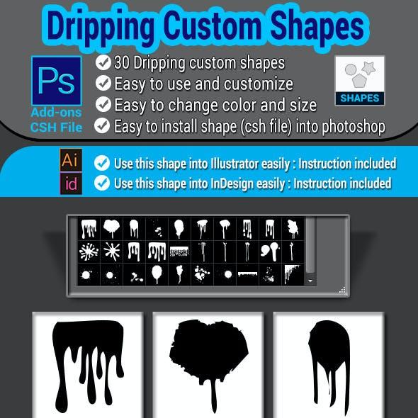 30 Dripping Custom Shapes