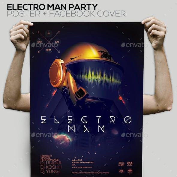 Electro Man Party Flyer/Poster/Facebook Cover