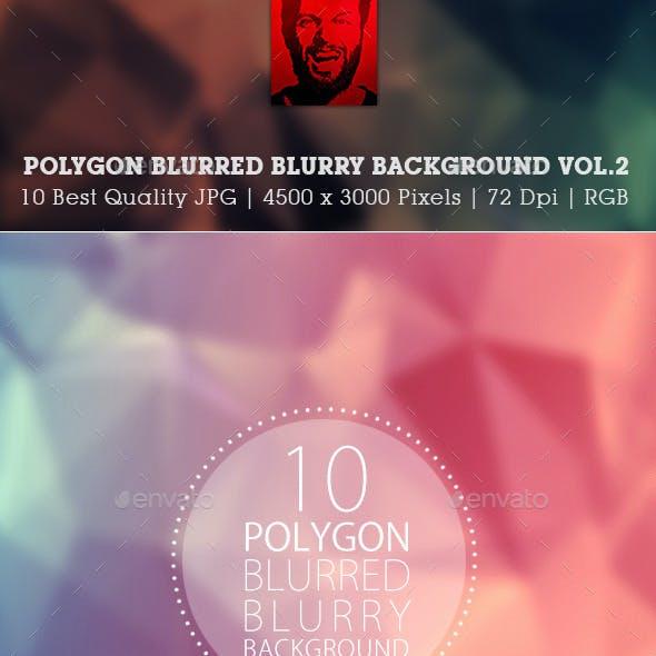 Polygon Blurred Blurry Blur Backgrounds Vol.2