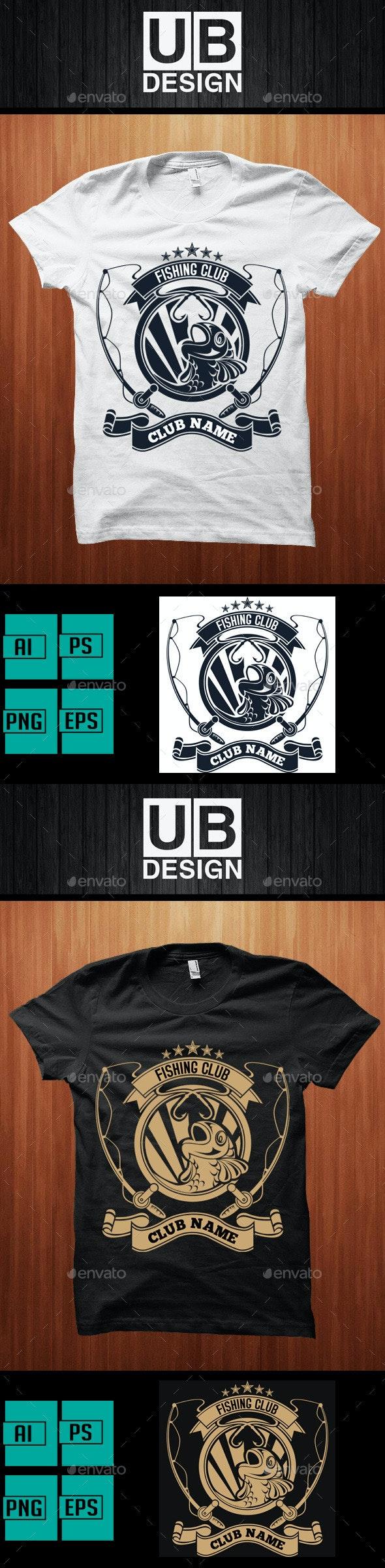 T-shirt Design for Fishing Club - Sports & Teams T-Shirts
