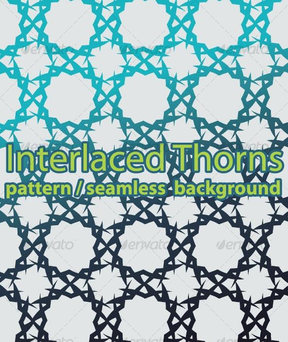 Seamless Background / Pattern – Interlaced Thorns - Patterns Decorative