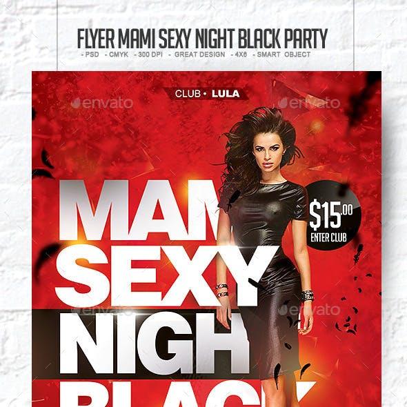 Flyer Mami Sexy Night Black Party