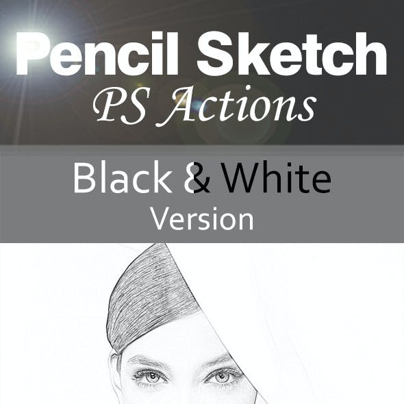 Pencil Sketch Actions
