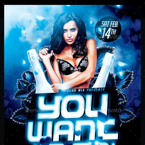 You Want Me | Flyer Template PSD