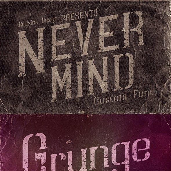 Nevermind Custom Font