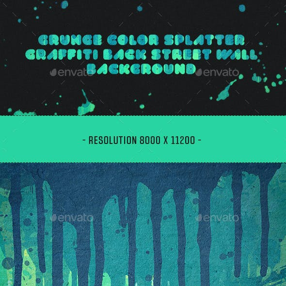 6 Grunge Color Splatter Graffiti Wall Background's