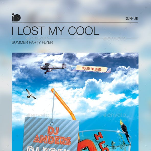 Summer Party Flyer • I Lost My Cool