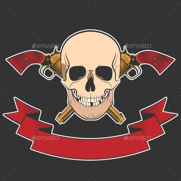 Skull and Revolvers