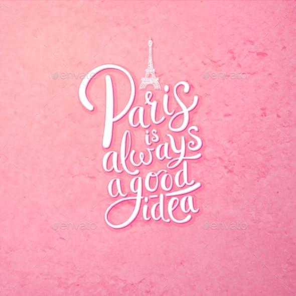 Paris is Always a Good Idea Concept on Pink