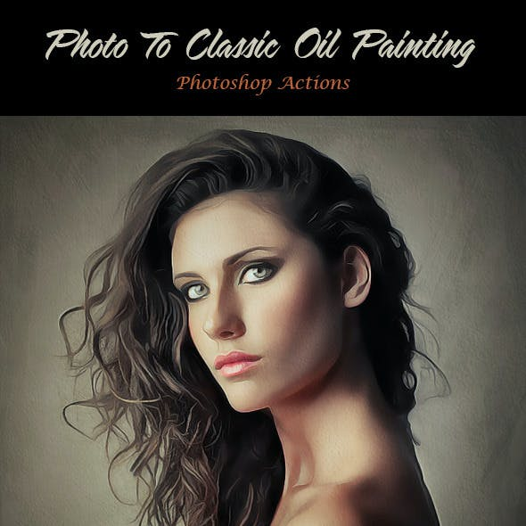 Photo To Classic Oil Painting