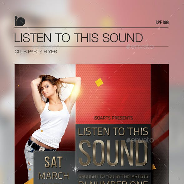 Club Party Flyer - Listen To This Sound