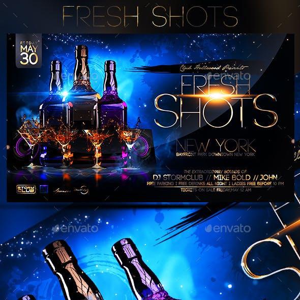 Fresh Shots