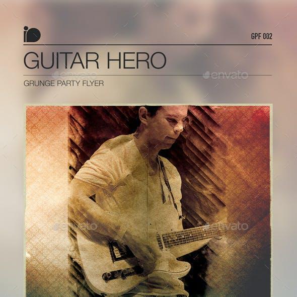 Grunge Party Flyer • Guitar Hero