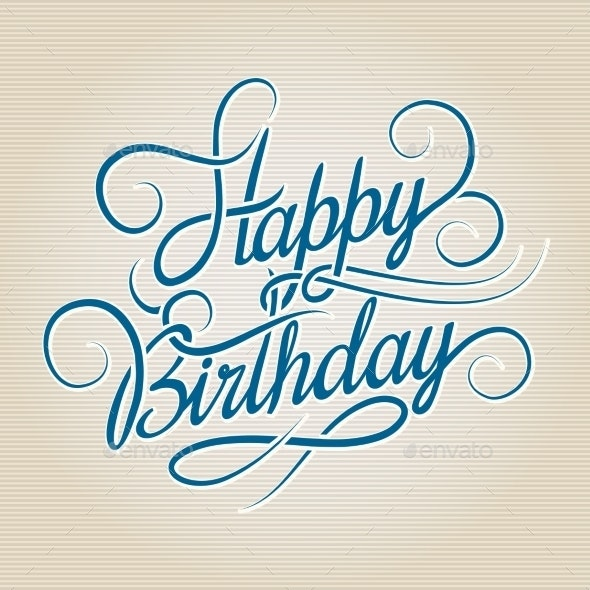 Happy Birthday Hand Drawn Lettering - Miscellaneous Vectors