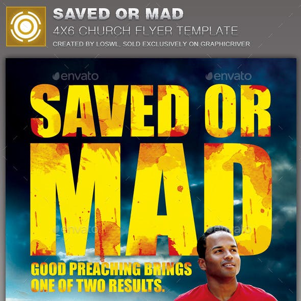Saved or Mad Church Flyer Template