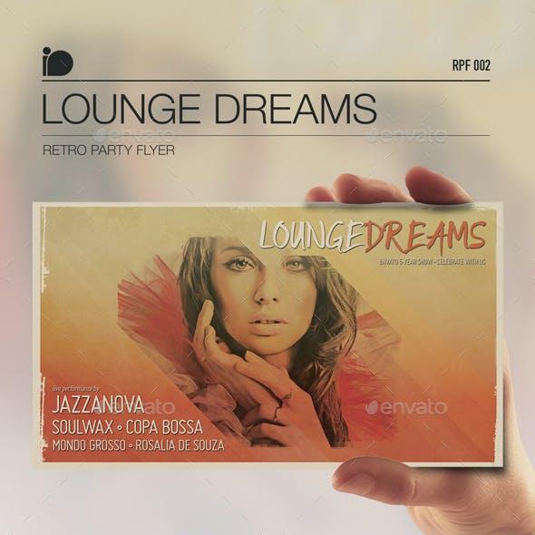 Retro Party Flyer • Lounge Dreams