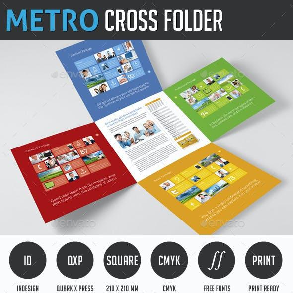 Metro Cross Folder