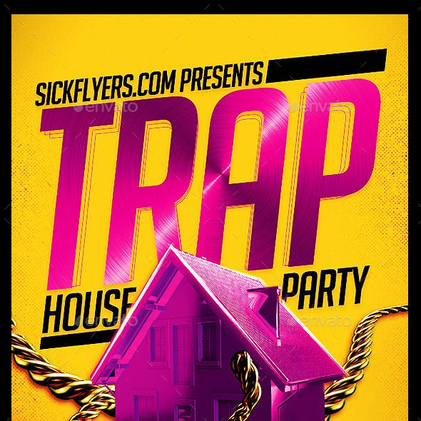 Trap House Party Flyer