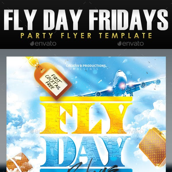 Fly Day Fridays Party Flyer Template