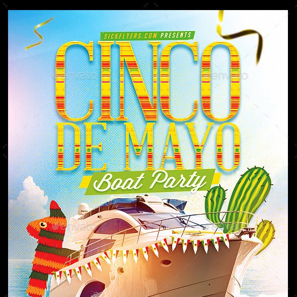 Cinco De Mayo Boat Party Flyer by INDUSTRYKIDZ | GraphicRiver