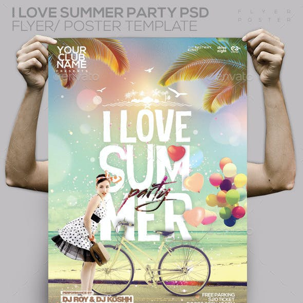 I Love Summer Party Flyer / Poster Template