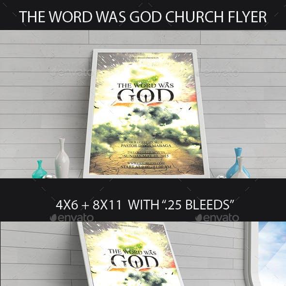 The Word Was God Church Flyer