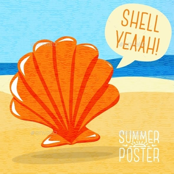 Cute Summer Poster - Sea Shell On The Shore
