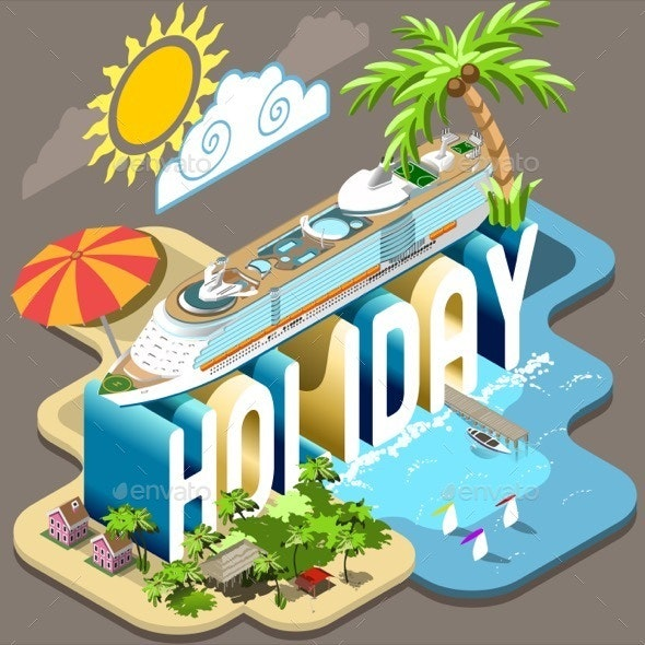 Cruise Holiday Isometric Postcard Infographic - Travel Conceptual