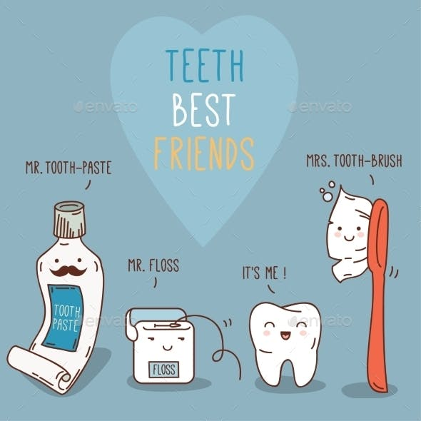 Teeth Best Friends