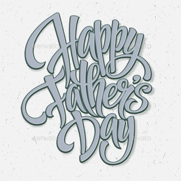 Happy Fathers Day Hand Lettering