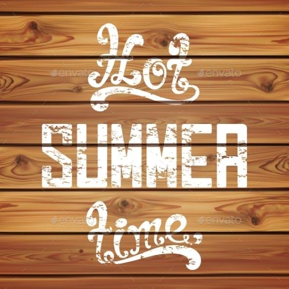 Hot Summer Time. Calligraphic Handwritten