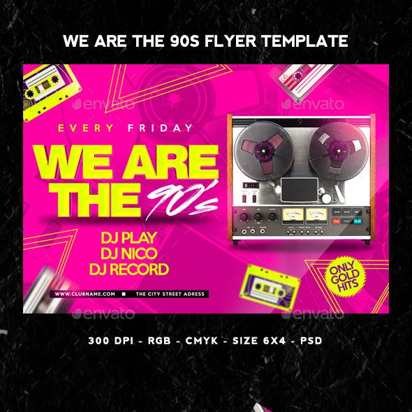 We Are The 90s Flyer
