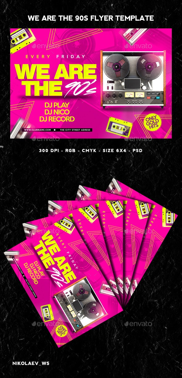 We Are The 90s Flyer - Clubs & Parties Events