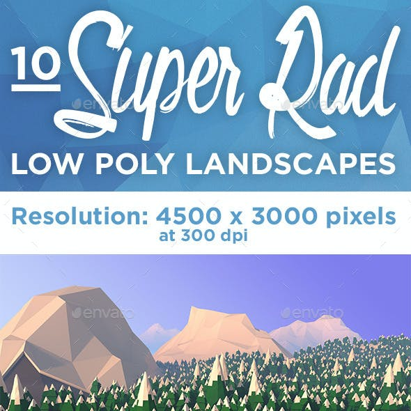 Low Poly - 10 Super Rad Landscapes