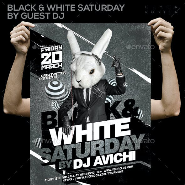 Black & White Saturday By Guest DJ