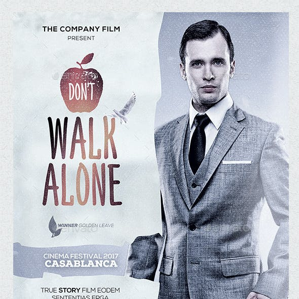 A3 Don't Walk Alone Poster Film Template
