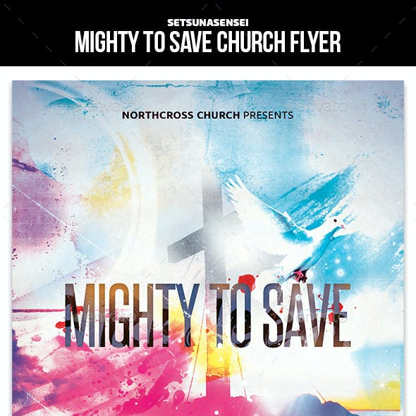Mighty to Save Church Flyer